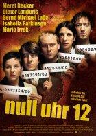 Null Uhr 12 - Plakat zum Film