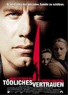 Tödliches Vertrauen - Plakat zum Film