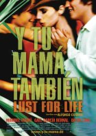 Y tu mama tambien - Lust For Life - Plakat zum Film