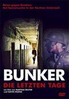 Bunker - Die letzten Tage - Plakat zum Film