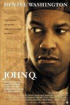John Q - Verzweifelte Wut - Plakat zum Film