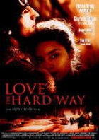 Love The Hard Way - Plakat zum Film