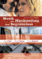 Musik für Hochzeiten und Begräbnisse - Plakat zum Film