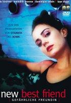 New Best Friend - Gefährliche Freundin - Plakat zum Film