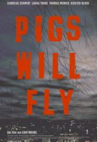Pigs Will Fly - Plakat zum Film