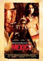 Irgendwann in Mexico - Plakat zum Film