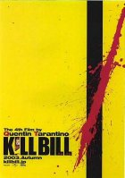 Kill Bill: Volume 1 - Plakat zum Film