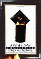 Stealing Rembrandt - Klauen für Anfänger - Plakat zum Film
