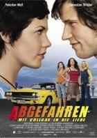 Abgefahren - Mit Vollgas in die Liebe - Plakat zum Film