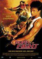 Born To Fight - Plakat zum Film