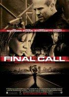 Final Call - Wenn er auflegt, muss sie sterben - Plakat zum Film