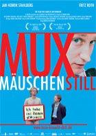 Muxmäuschenstill - Plakat zum Film