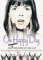 Oh Happy Day - Plakat zum Film
