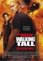 Walking Tall - Auf eigene Faust - Plakat zum Film
