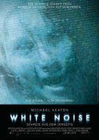 White Noise - Schreie aus dem Jenseits - Plakat zum Film
