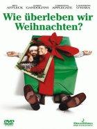 Wie überleben wir Weihnachten? - Plakat zum Film