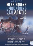 Arktos - Mike Horns Umrundung der Arktis - Plakat zum Film