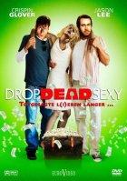 Drop Dead Sexy - Totgesagte l(i)eben länger... - Plakat zum Film
