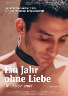 Ein Jahr ohne Liebe - Plakat zum Film