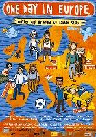One Day In Europe - Plakat zum Film