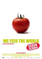 We Feed the World - Essen global - Plakat zum Film