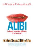 Alibi - Ihr kleines schmutziges Geheimnis ist bei uns sicher - Plakat zum Film