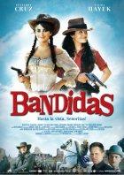 Bandidas - Plakat zum Film