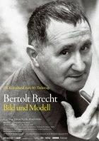 Bertolt Brecht - Bild und Modell - Plakat zum Film