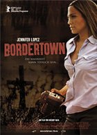 Bordertown - Plakat zum Film