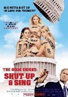 The Dixie Chicks: Shut Up And Sing - Plakat zum Film