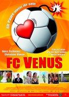 FC Venus - Frauen am Ball - Plakat zum Film