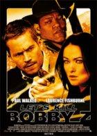 Kill Bobby Z - Ein Deal um Leben und Tod - Plakat zum Film
