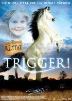 Rettet Trigger! - Plakat zum Film