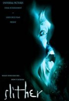 Slither - Voll auf den Schleim gegangen - Plakat zum Film