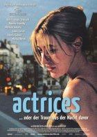 Actrices - oder der Traum aus der Nacht davor - Plakat zum Film