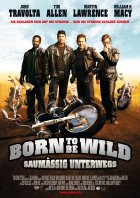 Born To Be Wild - Saumäßig unterwegs - Plakat zum Film