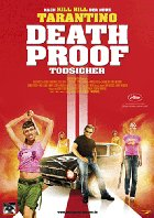 Quentin Tarantinos Death Proof - Todsicher - Plakat zum Film