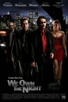 Helden der Nacht - We Own The Night - Plakat zum Film