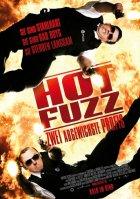Hot Fuzz - Zwei abgewichste Profis - Plakat zum Film
