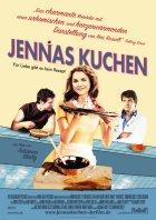 Jennas Kuchen - Für Liebe gibt es kein Rezept - Plakat zum Film