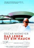 Oscar Niemeyer - Das Leben ist ein Hauch - Plakat zum Film