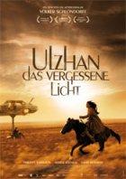 Ulzhan - Das vergessene Licht - Plakat zum Film