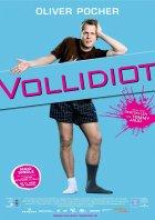 Vollidiot - Plakat zum Film