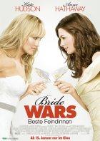Bride Wars - Beste Feindinnen - Plakat zum Film