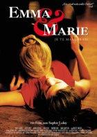 Emma und Marie - Je te mangerais - Plakat zum Film