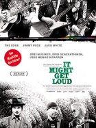 It Might Get Loud - Plakat zum Film