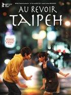 Au revoir, Taipeh - Plakat zum Film