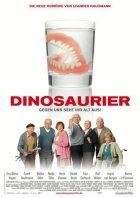 Dinosaurier - Gegen uns seht ihr alt aus - Plakat zum Film