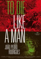 To Die Like A Man - Plakat zum Film