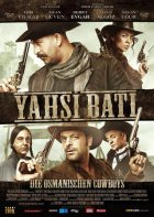 Yahsi Bati - Die osmanischen Cowboys - Plakat zum Film